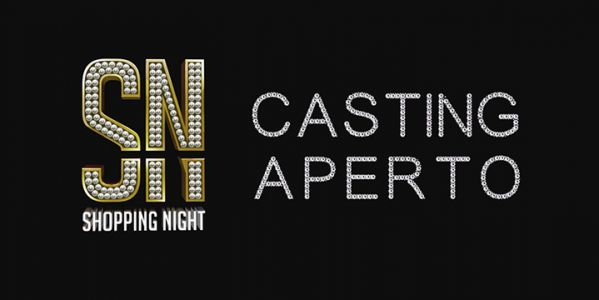 CASTING - SHOPPING NIGHT